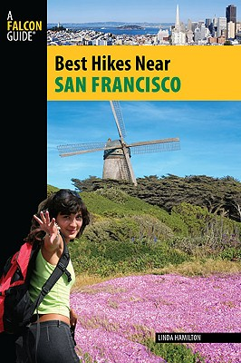 Best Hikes Near San Francisco By Hamilton, Linda