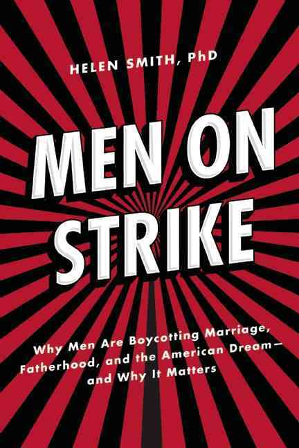 Men on Strike By Smith, Helen